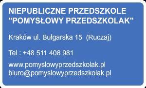 Niepubliczne Przedszkole POMYSŁOWY PRZEDSZKOLAK  Kraków Ruczaj